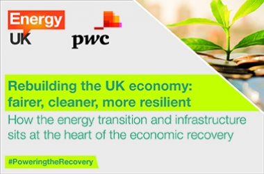PwC and Energy UK: Rebuilding the UK economy